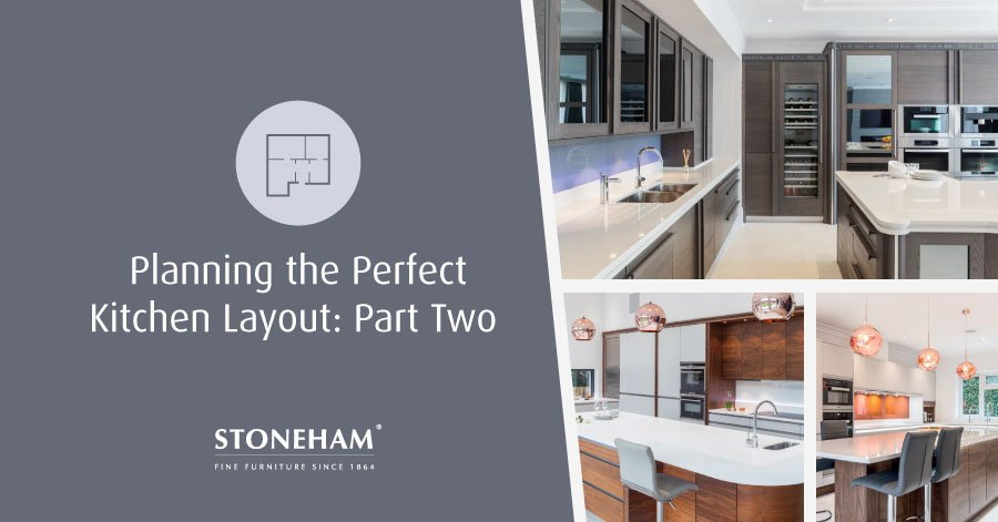 Planning The Perfect Kitchen Layout: Part Two