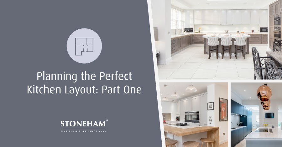 Planning The Perfect Kitchen Layout: Part One