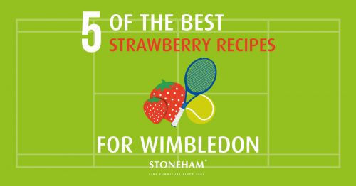 Strawberry Recipes for Wimbledon