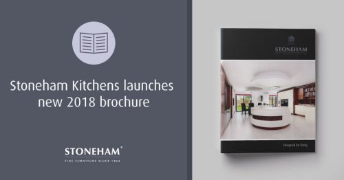 Stoneham kitchens launches new 2018 kitchen brochure